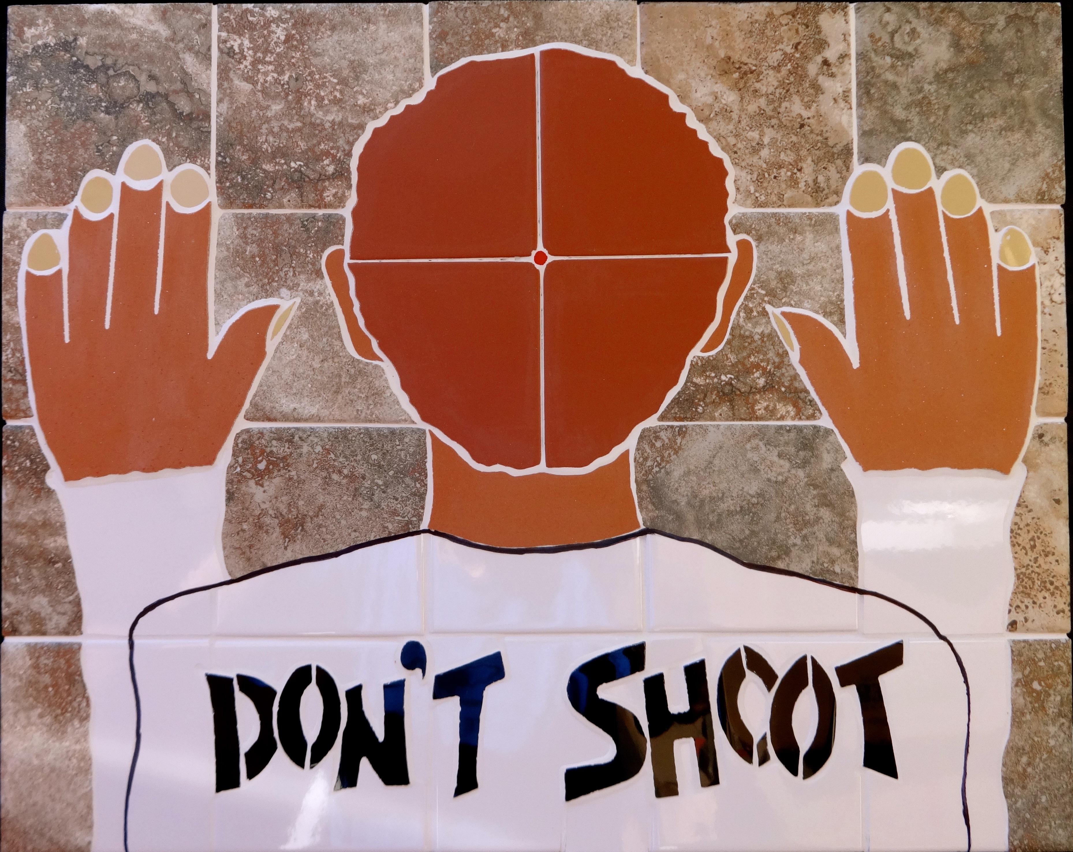 """Don't Shoot"""